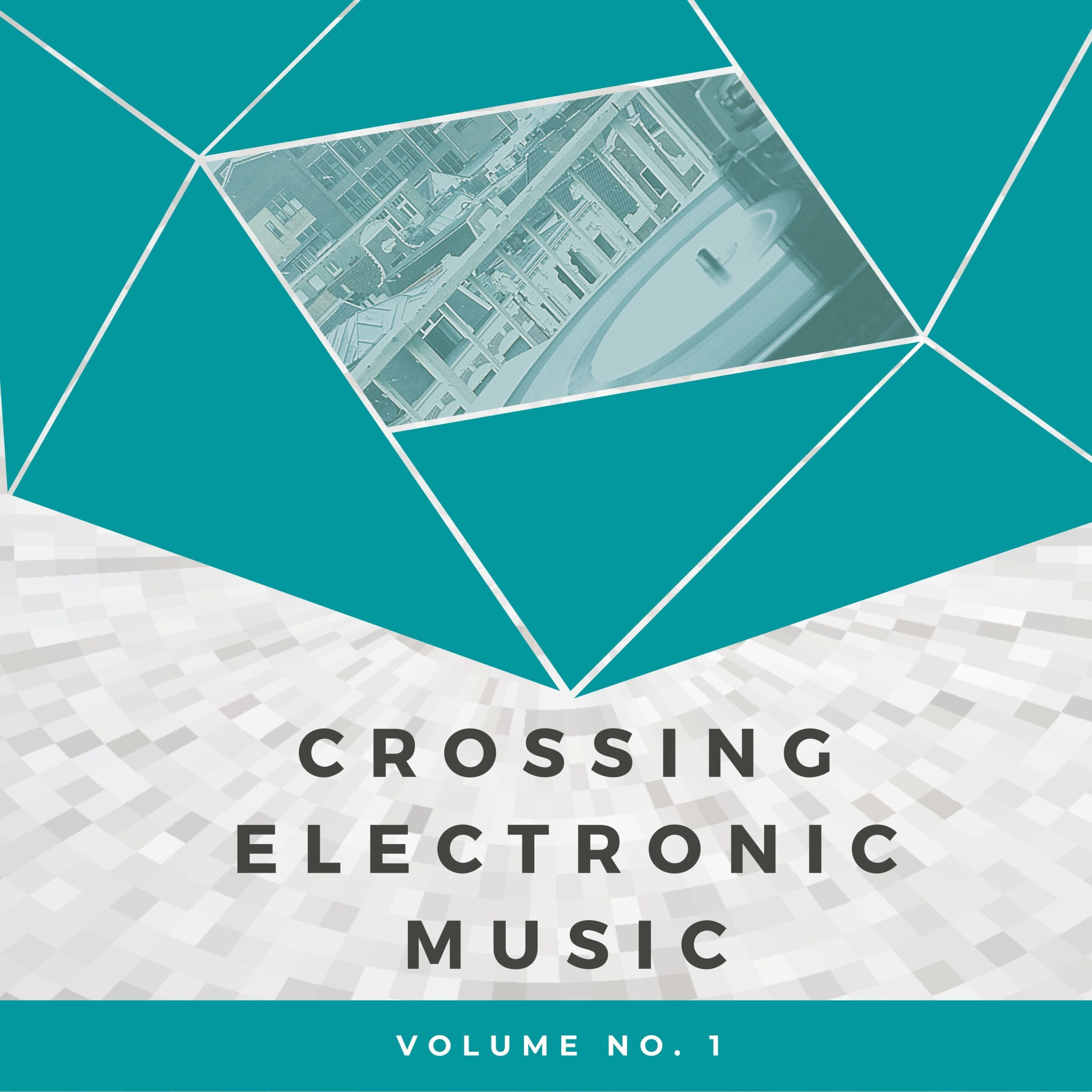 Crossing Electronic Music, Vol. 1