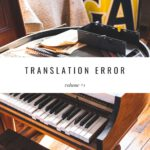 Translation Error, Vol. 1