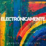 Electronicamente, Vol. 1