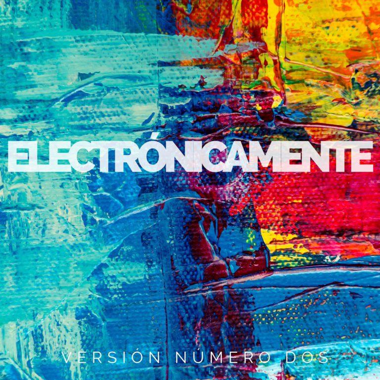 Electronicamente, Vol. 2
