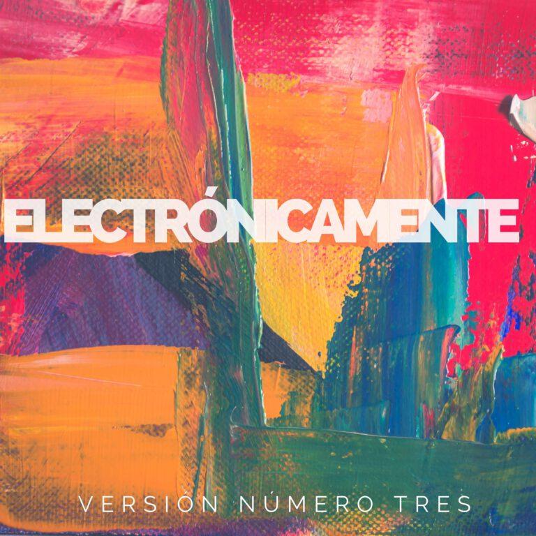 Electronicamente, Vol. 3
